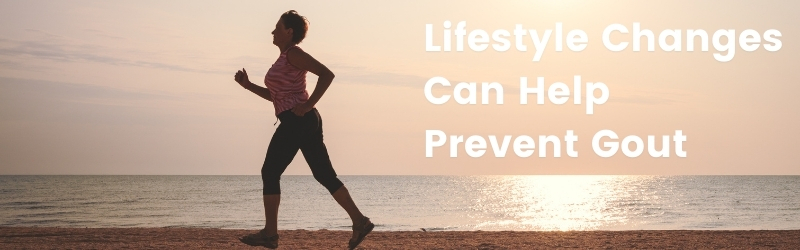 Lifestyle Changes Can Help Prevent Gout